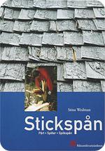 Boken Stickspån av Stina Wedman